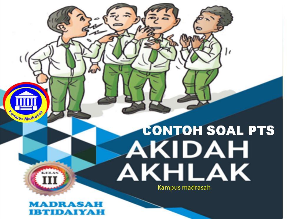 Soal PTS Akidah Akhlak Semester 1 Kelas 3