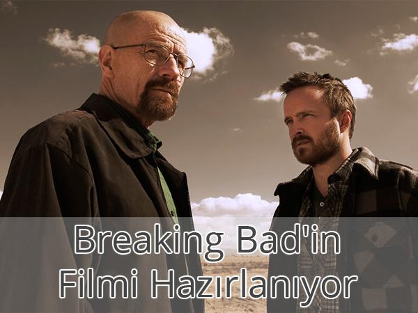 Breaking Bad Film Oluyor