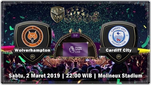 Prediksi Wolverhampton Wanderers vs Cardiff City, Sabtu 02 Maret 2019 Pukul 22:00 WIB