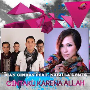 download song BIANgindas - Cintaku Karena Allah ft. Nabilla Gomes