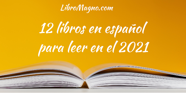 12 libros en español para leer en el 2021