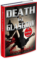 Jon Breakfield's crime thriller set in Glasgow, Scotland