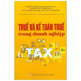Thuế Và Kế Toán Thuế Trong Doanh Nghiệp (2019)  ebook PDF-EPUB-AWZ3-PRC-MOBI