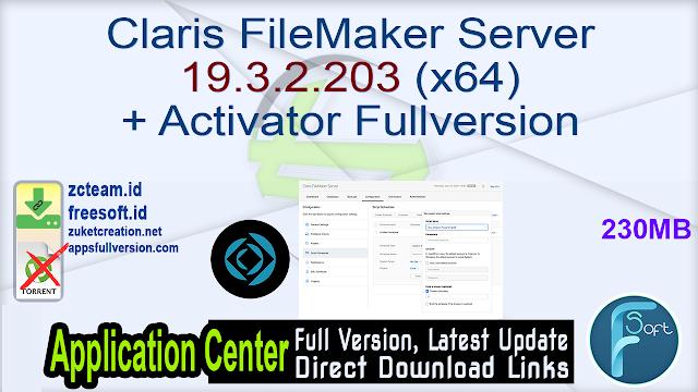 Claris FileMaker Server 19.3.2.203 (x64) + Activator Fullversion
