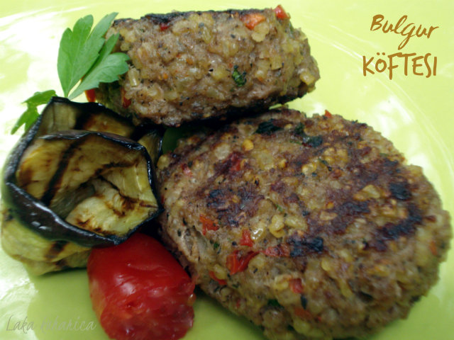 Bulgur Köftesi by Laka kuharica: aromatic and healthy beef patties - köfte with bulgur.