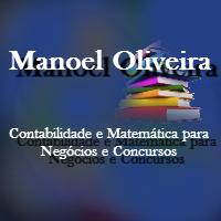 Manoel Oliveira - Contabilidade e Matemática para Negócios e Concursos