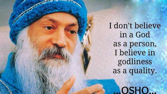 OSHOMEDITATION - There is no God, only Godliness