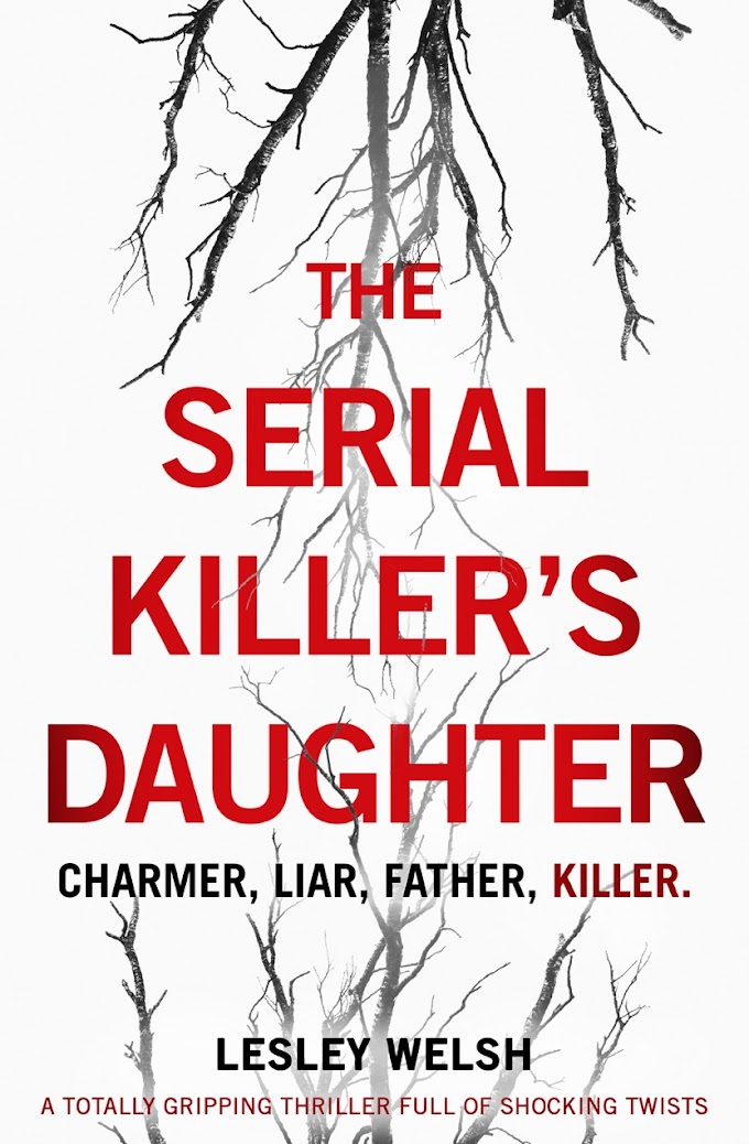The Serial Killer's Daughter By Lesley Welsh Free PDF Download