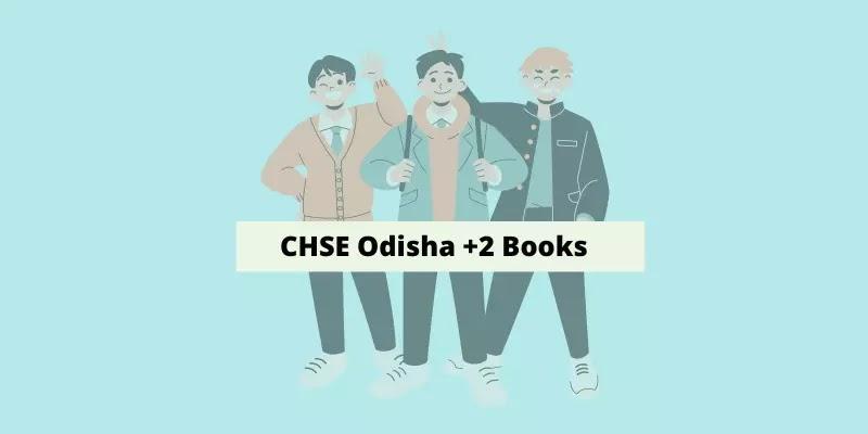 CHSE Odisha Plus Two 1st Year English Books PDF, +2 Books 2021