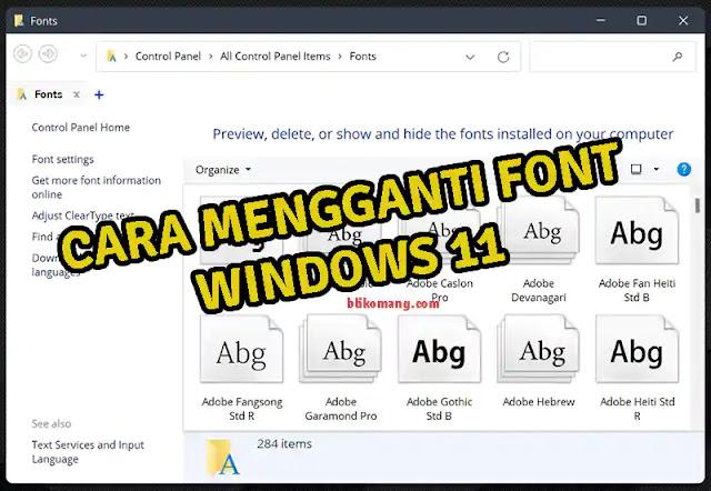 Cara Mengganti/Mengubah Font Windows 11