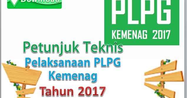 Download Petunjuk Teknis Pelaksanaan Plpg Kemenag Tahun