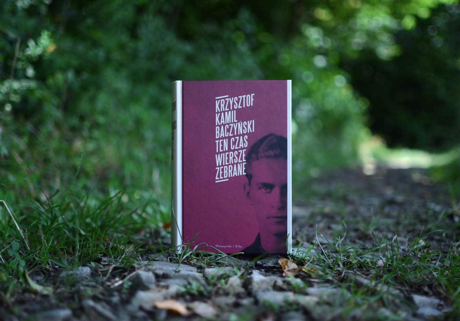 Bookparadise Ten Czas Wiersze Zebrane Krzysztof Kamil