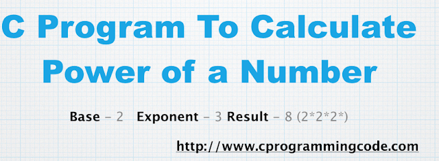 C Program to Calculate Power of a Number