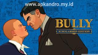 bully mod apk apkandro