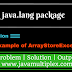 Demo of ArrayStoreException | java.lang package