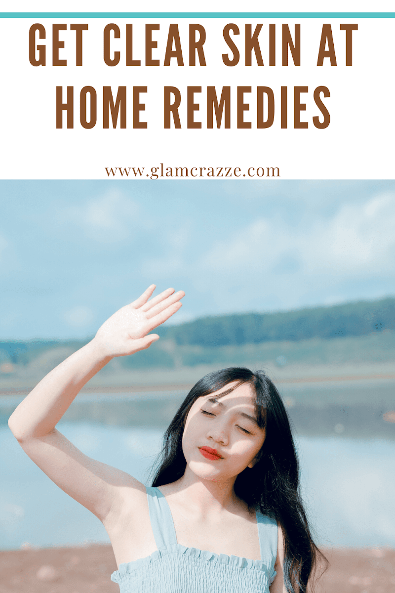 Get clear skin at home using this effective home remedies