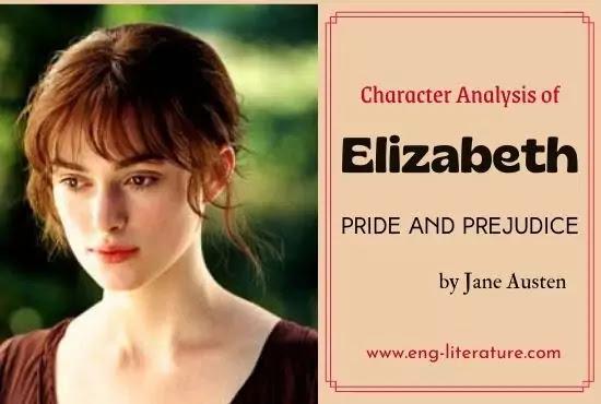 Character Analysis of Elizabeth Bennet in Austen's Pride and Prejudice