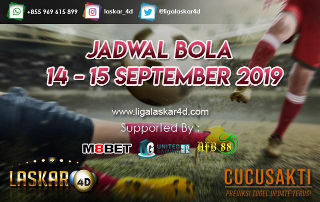 JADWAL BOLA TANGGAL 14 – 15 Oktober 2019