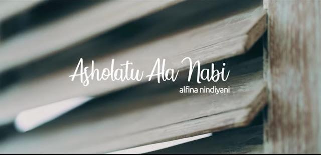Lirik lagu Islami Asholatu'alanabi - Alfina Nindiyani