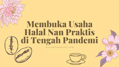 Usaha halal saat pandemi
