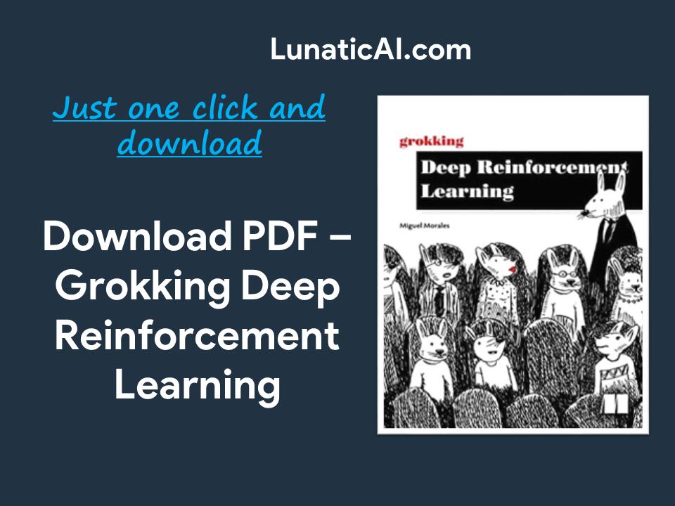 Grokking Deep Reinforcement Learning PDF FGithub