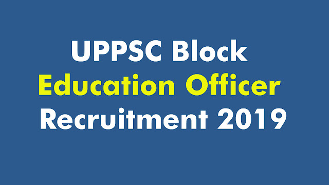 UPPSC Block Education Officer Recruitment 2019
