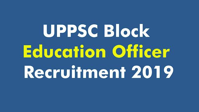 UPPSC Block Education Officer Recruitment 2019