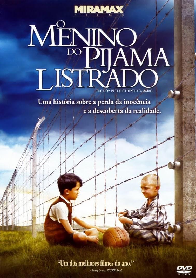 O Menino do Pijama Listrado – Dublado (2008)
