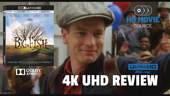 Big Fish (2003) 4K Ultra HD Blu-ray Review: The Basics