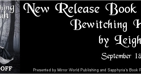 #NewRelease Book Tour Bewitching Hannah by @Leigh_Goff #YALit @saphs_books