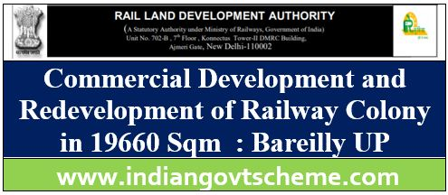 Commercial Development and Redevelopment of Railway Colony