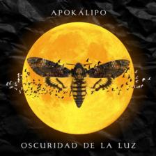 """Apokálipo adelante su disco debut con """"Oscuridad en la luz"""""""