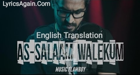 Emiway Bantai - As-Salaam Walekum Lyrics (English Translation)