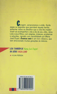 Éramos seis. Maria José Dupré. Editora Ática (São Paulo-SP). Coleção Vaga-Lume. 1993. Contracapa.