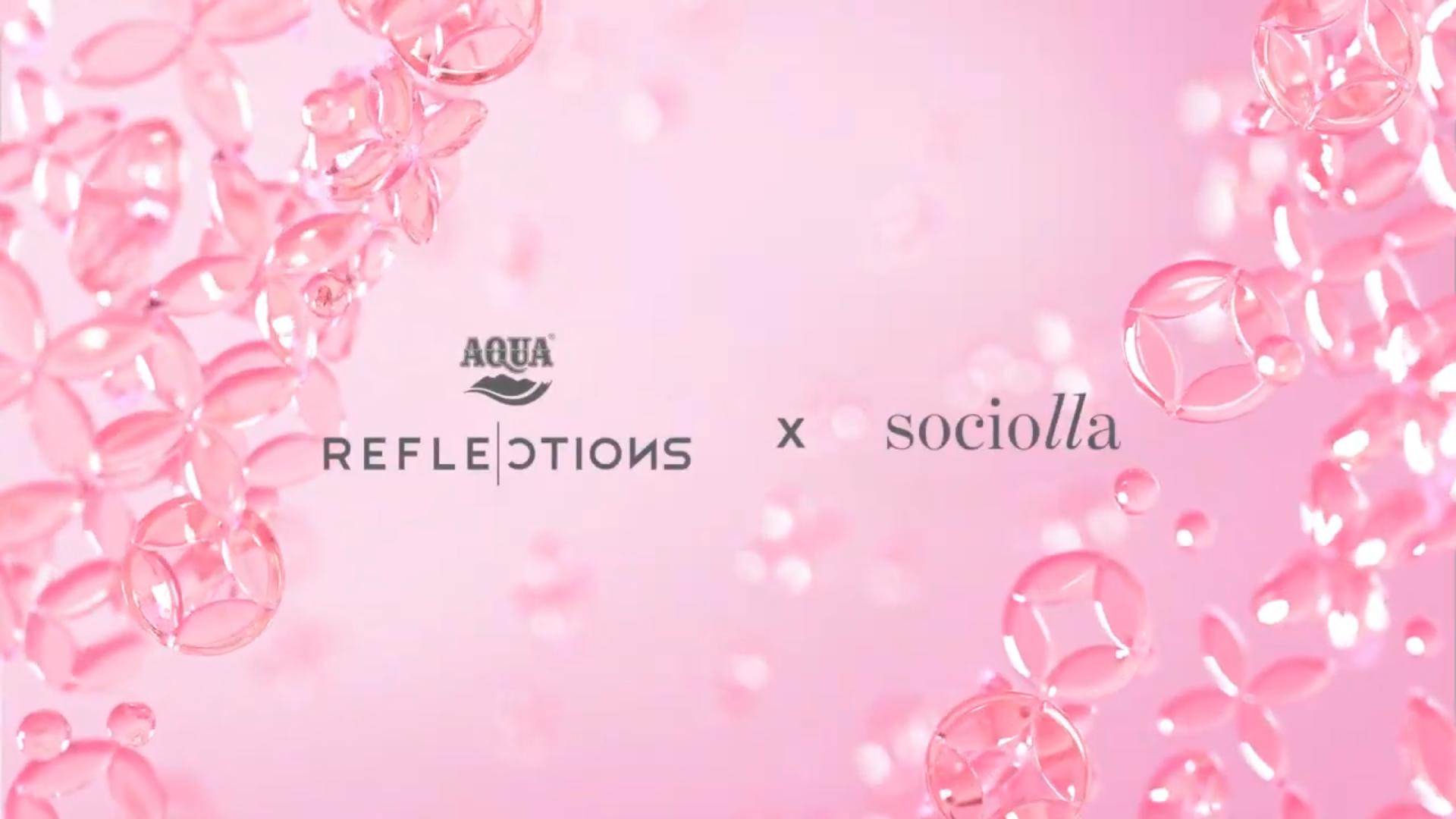 AQUA Reflections x Sociolla
