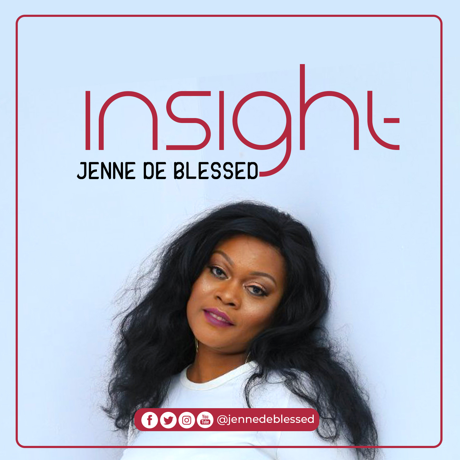 Jenne De Blessed - Insight Lyrics & Mp3 Download