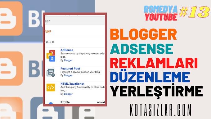 Blogger Adsense Reklamlarını Düzenleme 2021