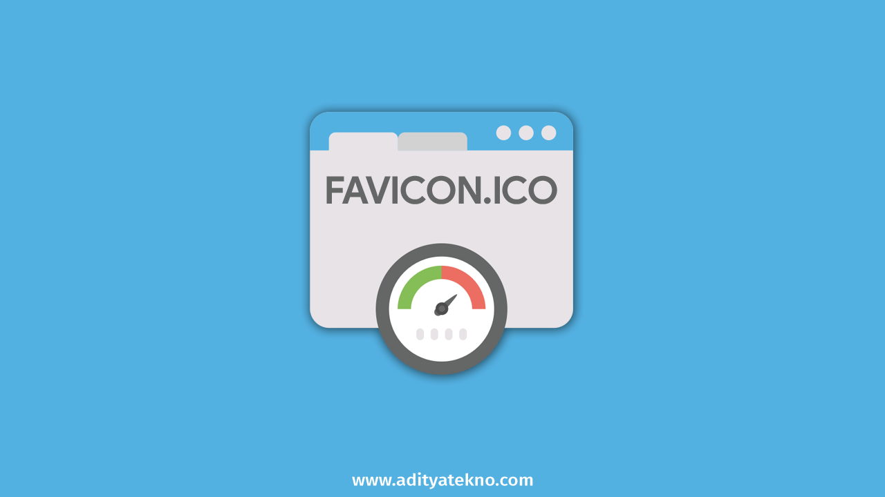 Cara Mengatasi Leverage Browser Caching Untuk Favicon.ico GTmetrix