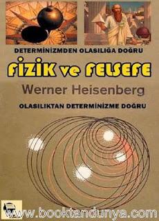 Werner Heisenberg - Fizik ve Felsefe