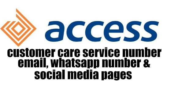 Access Bank Customer Care Service Phone Number, Whatsapp Number, Facebook And Twitter Pages