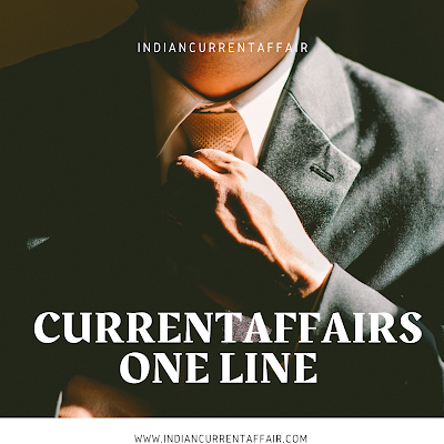 ONE LINE CURRENT AFFAIRS HINDI AND ENGLISH 17/03/2020 TUESDAY
