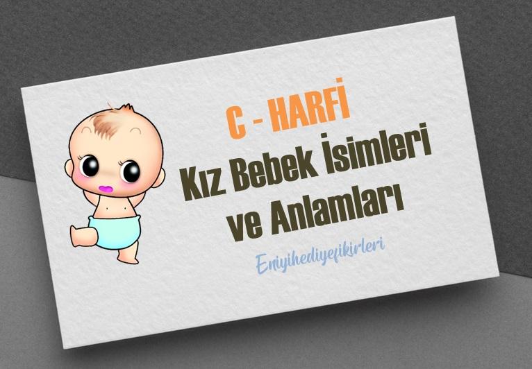 C ve Ç Harfi Kız Bebek İsimleri