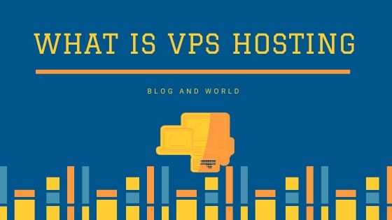 What Is VPS Hosting? A Complete Guide On VPS Hosting