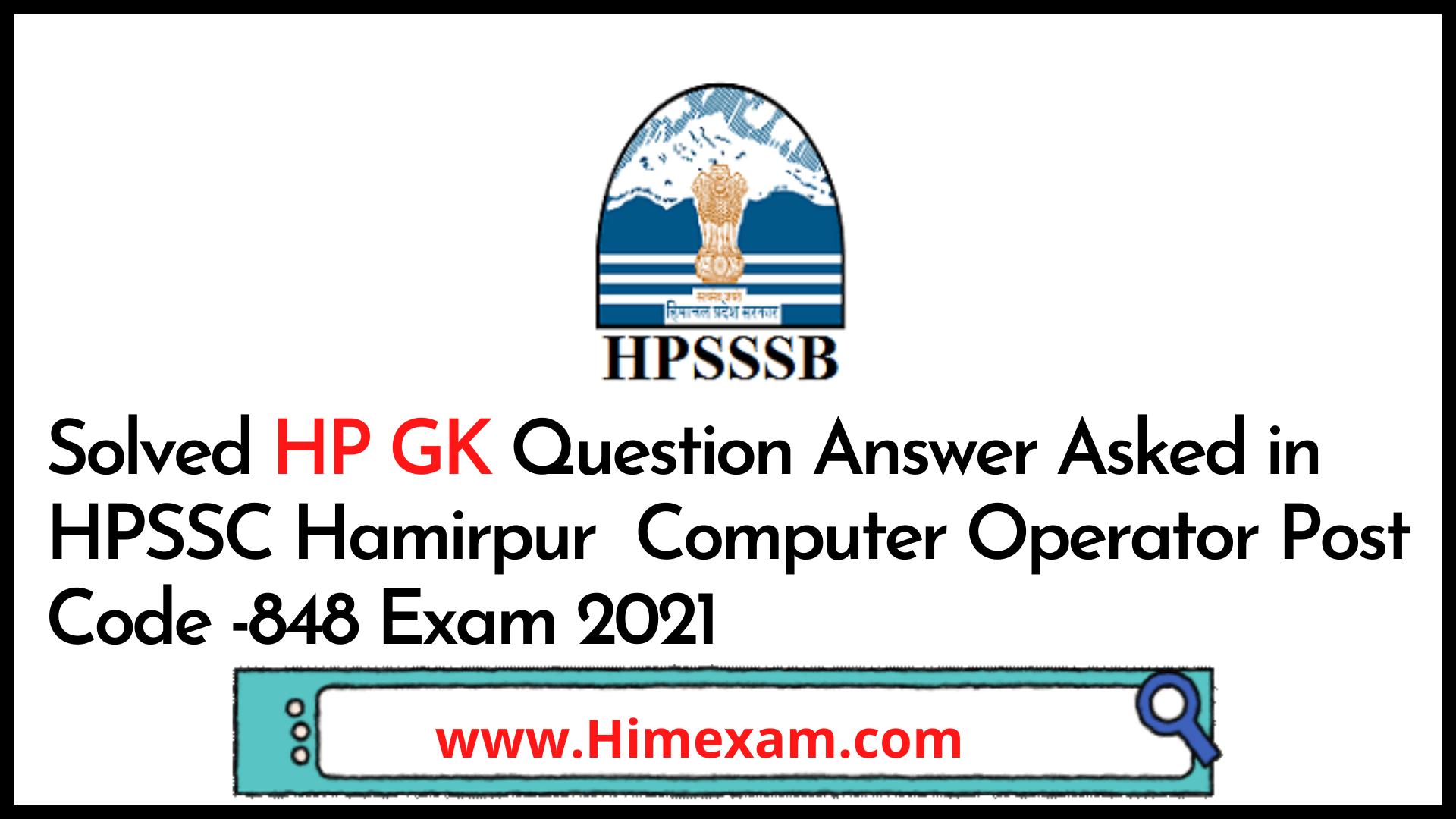 Solved HP GK Question Answer Asked in HPSSC Hamirpur  Computer Operator Post Code -848 Exam 2021