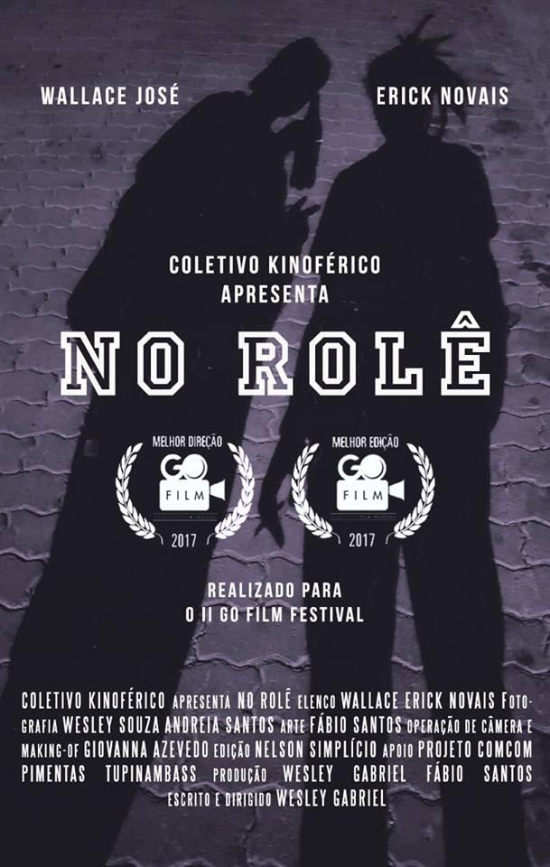 No Rolê (Coletivo Kinoférico) - Wesley Gabriel