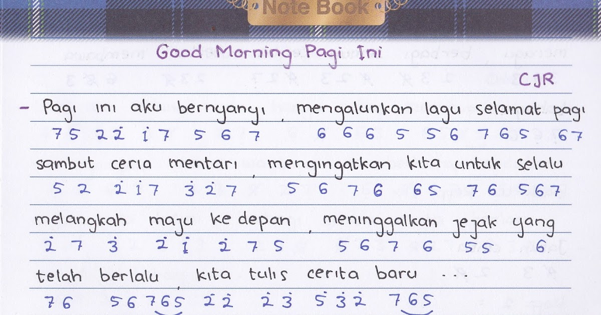 Good Morning Lirik : Not angka cjr good morning pagi ini ost ada cinta di
