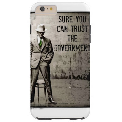 http://www.zazzle.com/sure_you_can_trust_the_government_phone_case_tough_iphone_6_plus_case-179822999431042341