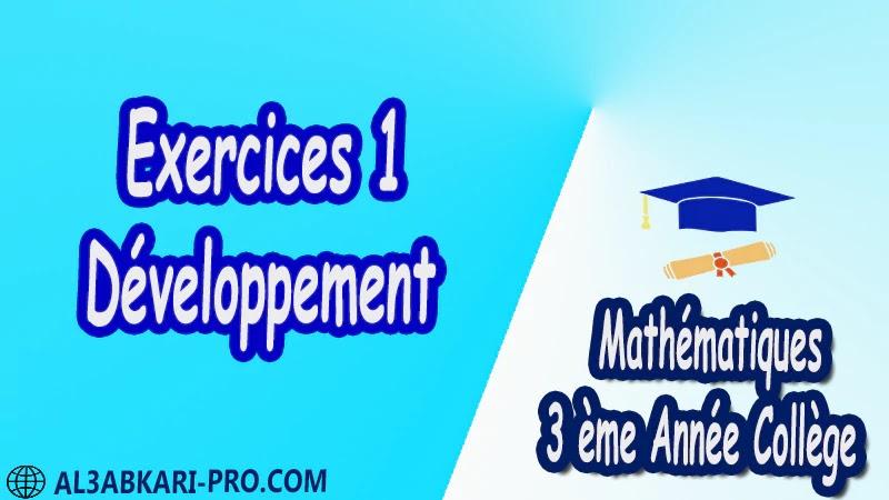 Exercices 1 Développement - 3 ème Année Collège BIOF 3AC pdf Exercices Corrigé Développement factorisation et identités remarquables Mathématiques de 3 ème Année Collège BIOF 3AC pdf