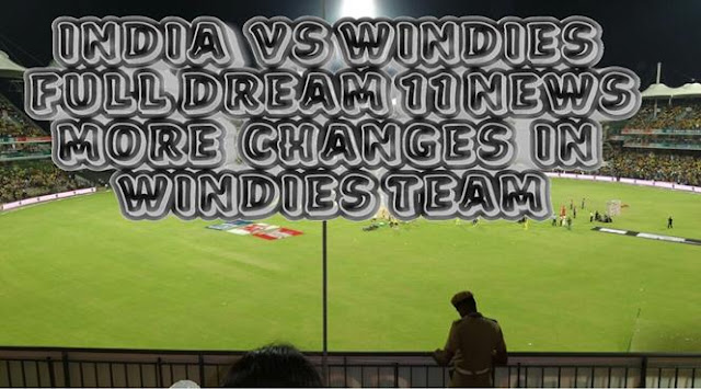 India vs Windies dream11 team 2nd  test match