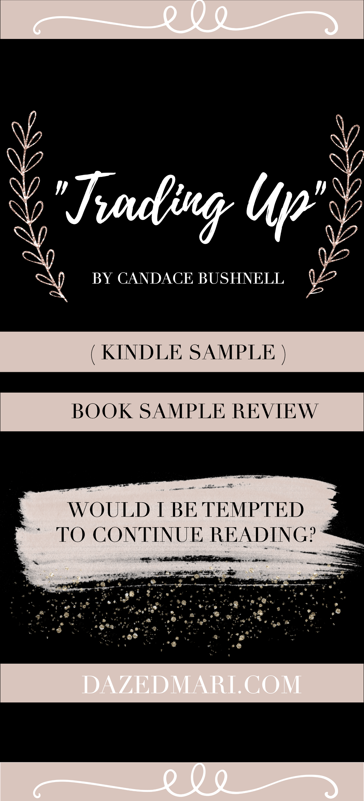 Book Sample Review, Trading Up by Candace Bushnell